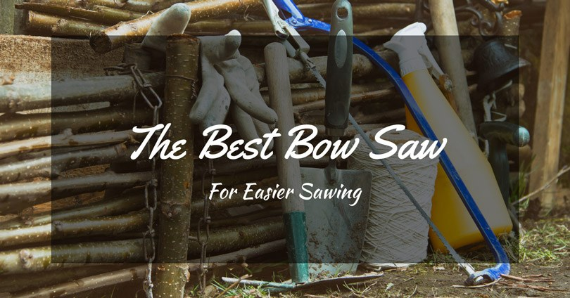best-bow-saw